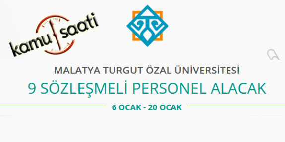 Malatya Turgut Özal Üniversitesi 9 Sözleşmeli Personel Alımı