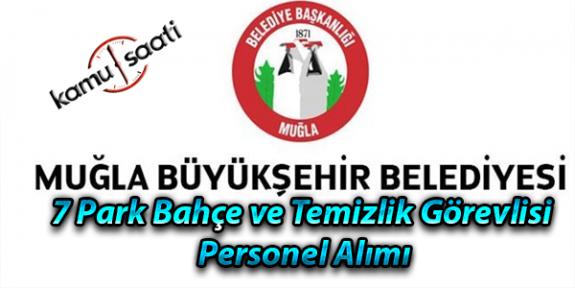 Muğla Büyükşehir Belediyesi 7 İşçi Personel Alımı Yapacak