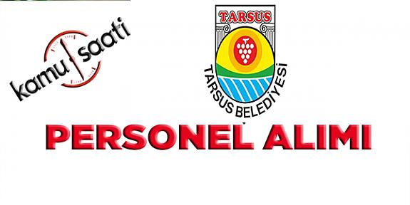 Tarsus Belediyesi Personel Alımı, İş Başvurusu