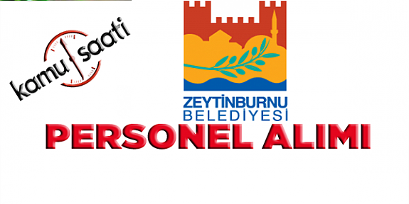 Zeytinburnu Belediyesi Personel Alımı, İş Başvurusu