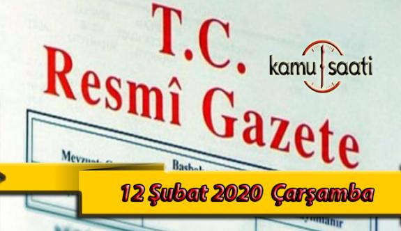 12 Şubat 2020 Çarşamba TC Resmi Gazete Kararları