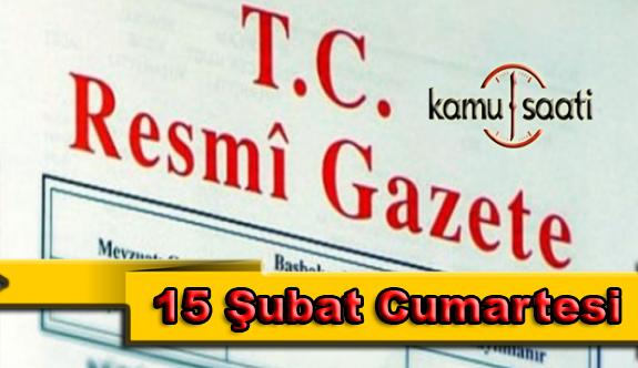 15 Şubat 2020 Cumartesi TC Resmi Gazete Kararları
