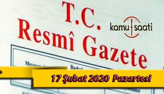 17 Şubat 2020 Pazartesi TC Resmi Gazete Kararları