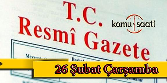 26 Şubat 2020 Çarşamba  TC Resmi Gazete Kararları