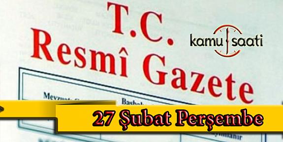 27 Şubat 2020 Perşembe TC Resmi Gazete Kararları