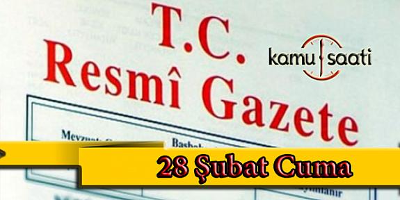 28 Şubat 2020 Cuma TC Resmi Gazete Kararları
