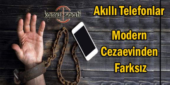 Akıllı Telefonlar Modern Cezaevinden Farksız Dünya'daki Kullanım Oranları Raporu