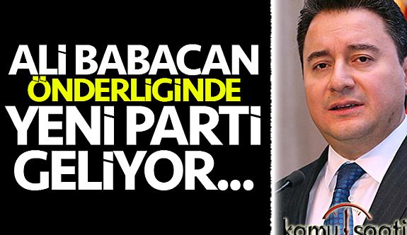 Ali Babacan'ın Partisi Ne zaman Açılacak ?