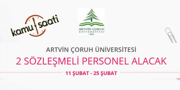 Artvin Çoruh Üniversitesi Sözleşmeli Personel Alımı Yapacak