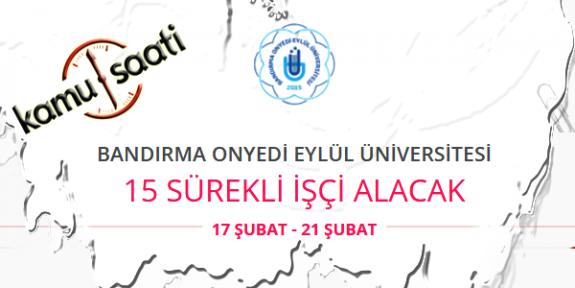 Bandırma Onyedi Eylül Üniversitesi 15 İşçi Personel Alımı