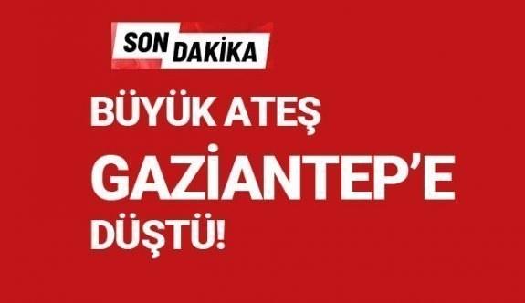 BÜYÜK ATEŞ GAZİANTEP'E DÜŞTÜ ! HENÜZ 22 YAŞINDA!