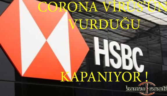 Corona virüs Vurdu !! Dev banka  HSBC 35 bin kişiyi işten Çıkarıyor!