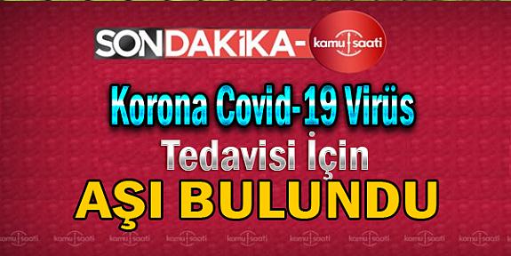 Covid-19 Korona (Corona) Virüsü  İçin Aşı Bulundu!