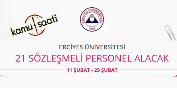 Erciyes Üniversitesi 21 Sözleşmeli Personel Alımı Yapacak