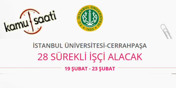 İstanbul Üniversitesi Cerrahpaşa 28 İşçi Personel Alımı