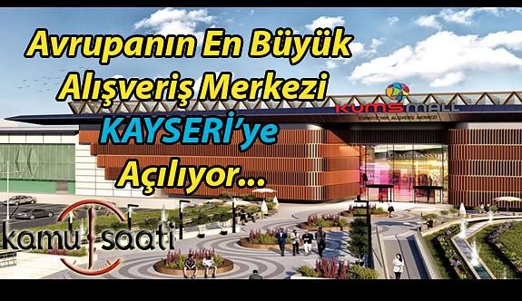 Kayseri'ye KUMSmall Factory AVM Ne zaman Açılıyor!! Avrupa'nın En Büyüğü Kayseri'de Olacak