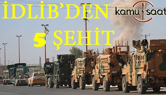 Son dakika... İdlibde saldırı  şehidimiz var