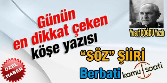 """""""SÖZ"""" Şiiri Berbati Yusuf DOĞDU"""