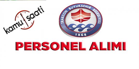 Trabzon Belediyesi Personel Alımı