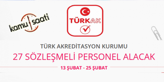 Türk Akreditasyon Kurumu 27 Sözleşmeli Personel Alımı