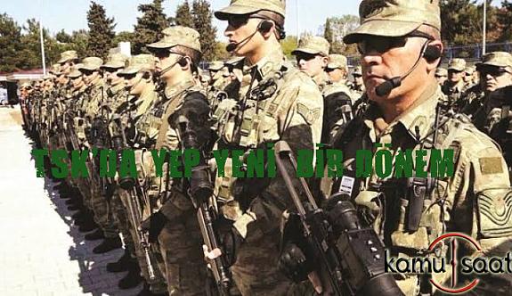 Türk Silahlı Kuvvetlerinde Yepyeni bir dönem ne zaman Başlayacak?