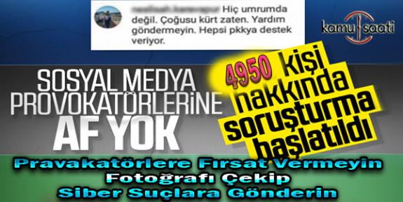 Türkiye Geneli Başsavcılık'tan Provokatif Paylaşımlara Soruşturma