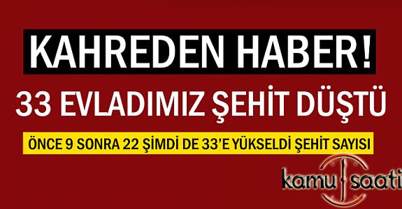 Türkiye Şehidine Ağlıyor ! Şehid Sayısı 33'e Ulaştı