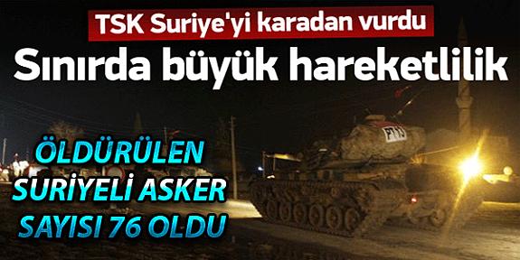TÜRKİYE SURİYE'yi Vurmaya Devam Ediyor 76 Asker Öldürüldü