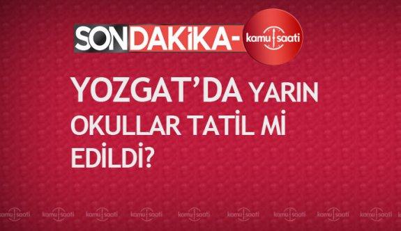Yozgat'ta yarın okullar tatil mi 13 şubat perşembe yozgat valiliği açıklaması