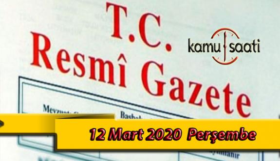 12 Mart 2020 Perşembe TC Resmi Gazete Kararları                                                                                                                           nbh75tjı                                                            bgggg