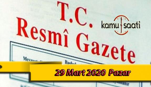 29 Mart 2020 Pazar TC Resmi Gazete Kararları