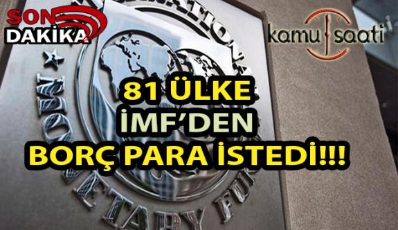 81 Ülke İMF'den Borç Para İstedi
