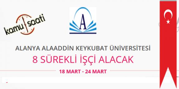 Alanya Alaaddin Keykubat Üniversitesi 8 İşçi Personel Alımı İş Başvurusu ve Başvuru Formu