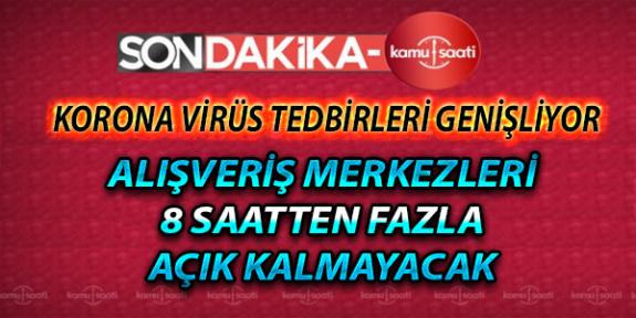 Alışveriş Merkezleri Korona Virüs Tedbirleri Kapsamında Avm'ler 8m Saatten Fazla Açık Kalmayacak