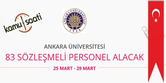 Ankara Üniversitesi 83 Sözleşmeli Personel Alımı