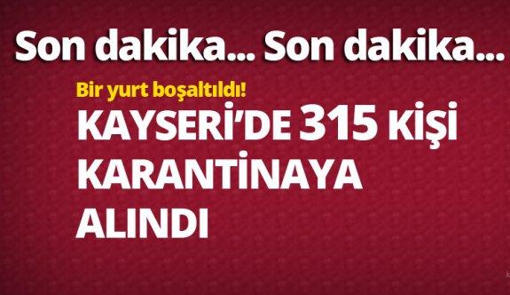 Bir ilimiz de daha..Kayseri'de umreden dönen tam 315 kişi karantinaya alındı!