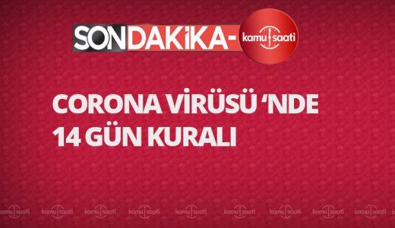 Corona (Korona) virüsü 14 gün kuralı nedir