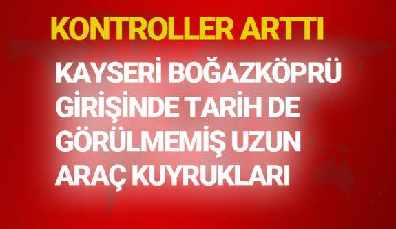 Kayseri'Boğazköprü girişinde tarihde hiç görülmemiş kilometlerce araç kuyruğu