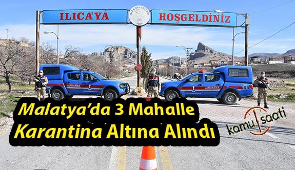 Malatya'da 3 Mahalle Karantina Altına Alındı! İşte Detaylar