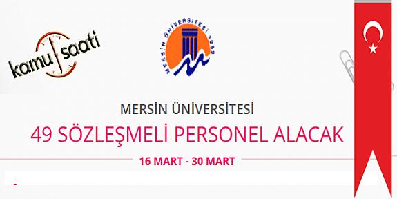 Mersin Üniversitesi 49 Sözleşmeli Personel Alımı
