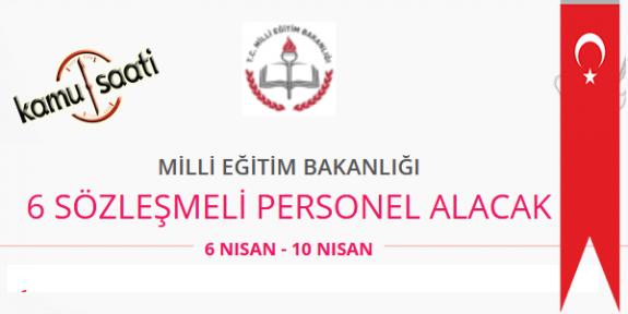 Milli Eğitim Bakanlığı 6 Sözleşmeli Personel Alımı