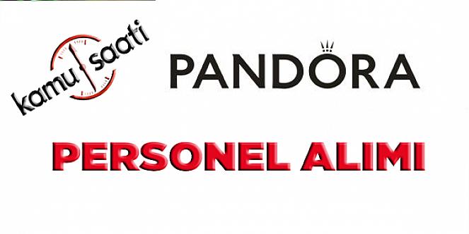 Pandora Mücevherat A.Ş Satış Danışmanı  Personel Alımı