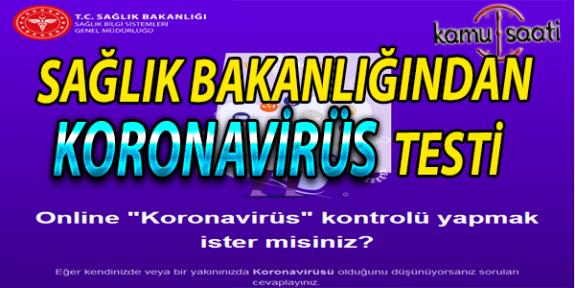 Sağlık Bakanlığı'ndan Online Koronavirüs Testi ! Koronavirüs Testi Yapmak İçin Tıklayınız