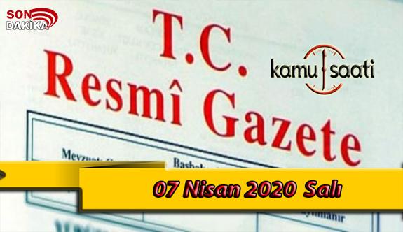 07 Nisan 2020 Salı TC Resmi Gazete Kararları