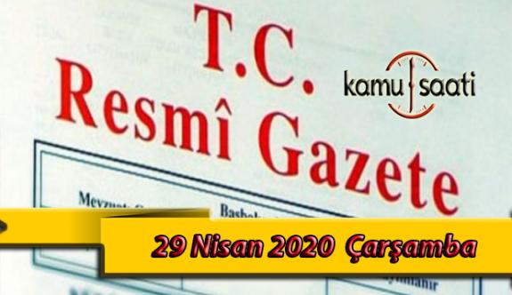 29 Nisan 2020 Çarşamba TC Resmi Gazete Kararları