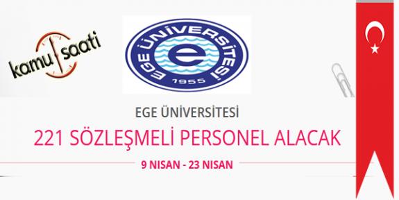 Ege Üniversitesi 221 Sözleşmeli Personel Alımı