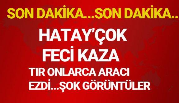 HATAY'DA FECİ KAZA!