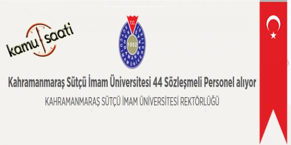 Kahramanmaraş Sütçü İmam Üniversitesi 44 Sözleşmeli Personel Alımı