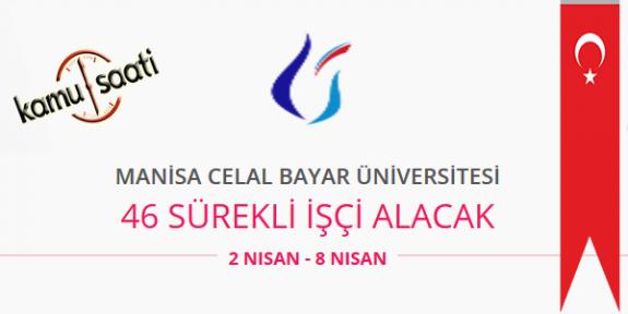 Manisa Celal Bayar Üniversitesi 46 Sözleşmeli Personel Alımı