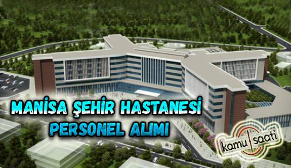 Manisa Şehir Hastanesi Personel Alımı, İş Başvurusu